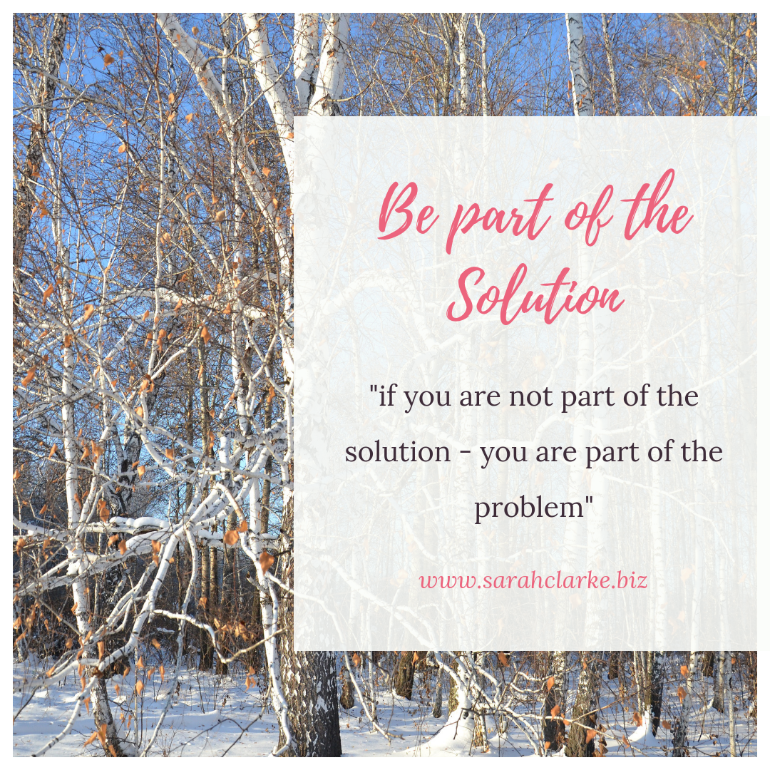 Be Part Of The Solution Sarah Clarke