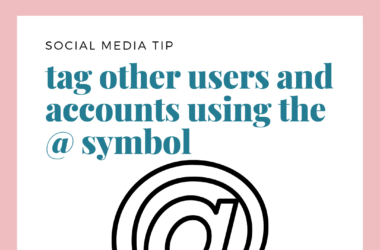 social media tip tag other accounts