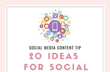 20 Ideas for Social Media Posts