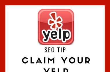 SEO Tip Claim your YELP Listing