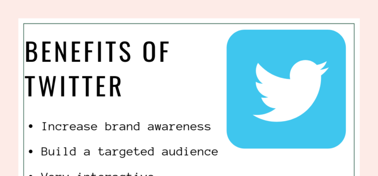 top 10 benefits of using Twitter for your buisiness